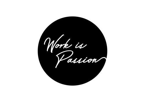 work is passion